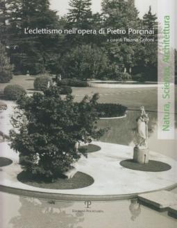 L'eclettismo nell'opera di Pietro Porcinai