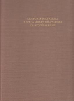 La storia dell'amore e della morte dell'alfiere Cristoforo Rilke