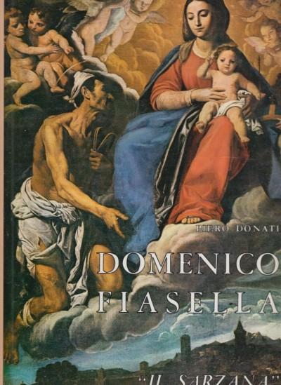 Domenico fiasella il sarzana - Donati Piero