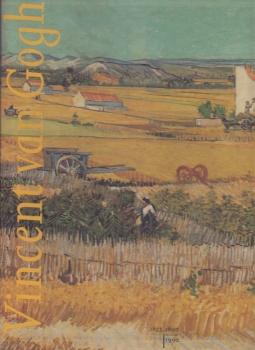 Vincent Van Gogh. Disegni. Dipinti. 1853-1890