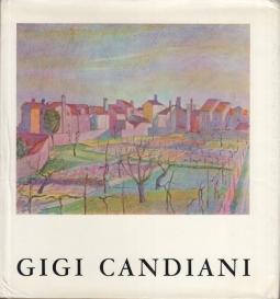 Mostra di Gigi Candiani 1903-1963