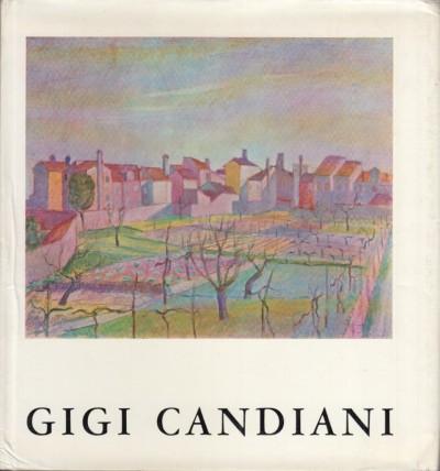 Mostra di gigi candiani 1903-1963 - Perocco Guido (a Cura Di)