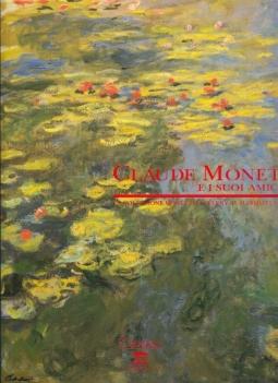 Claude Monet e i suoi amici. La collezione Monet da Giverny al Marmottan
