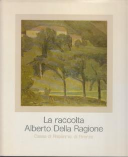 La raccolta Alberto Della Ragione