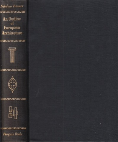 An outline of european architecture. jubilee edition - Pevsner Nikolaus