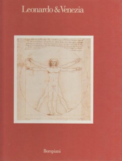 Leonardo & venezia - Aa.vv.