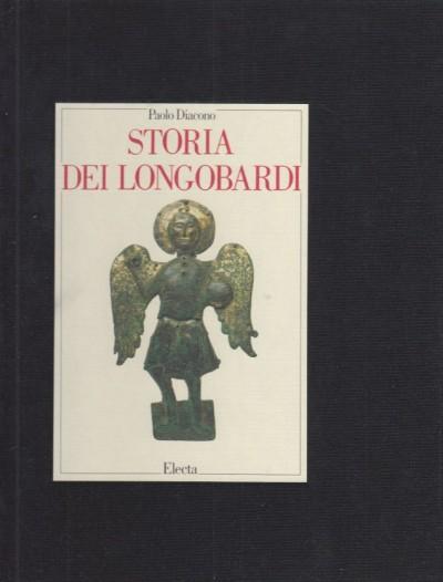Storia dei longobardi testo originale e versione italiana - Diacono Paolo