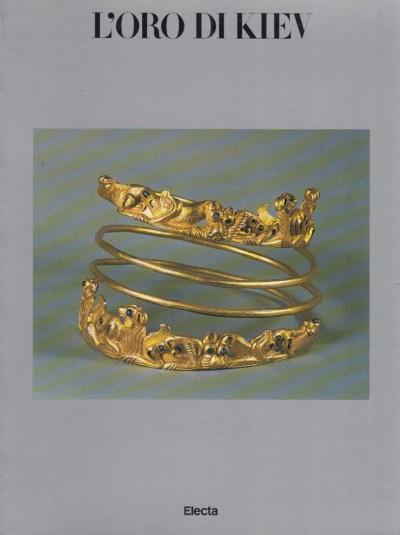 L'oro di kiev - Laukart L. - Rjabova V. - Khardaev V. (testi Di)