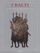 I Balti alle origini dei prussiani, degli iatvinghi, dei lituani e dei lettoni dal V secolo a. C. al XIV secolo