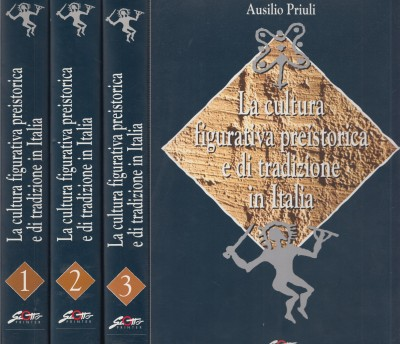 La culta figurativa preistorica e di tradizione in italia - Priuli Ausilio