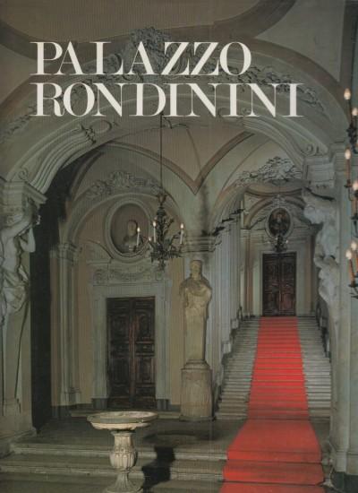 Palazzo rondinini - Borsi Franco - Morolli Gabriele - Acidini Luchinar Cristina