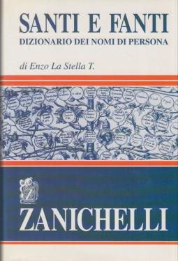 Santi e Fanti. Dizionario dei nomi di persona