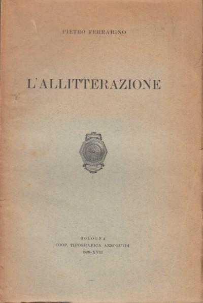 L'allitterazione - Ferrarino Pietro