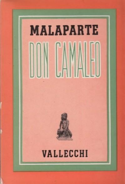 Don camaleo e altri scritti satirici - Malaparte Curzio