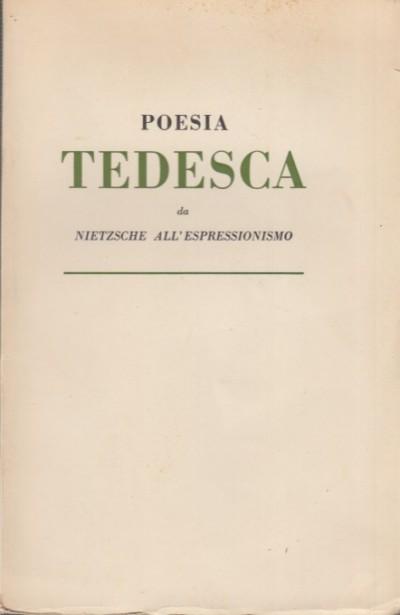 Poesia tedesca da nietzsche all'espressionismo - Paoli Rodolfo (introduzione E Versione Di)