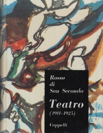 Teatro 1911 - 1925 - Rosso Di San Secondo