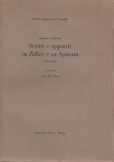 Scritti e appunti su Zeller e su Spinoza 1862-1868