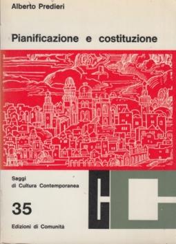 Pianificazione e costituzione. Saggi di Cultura Contemporanea