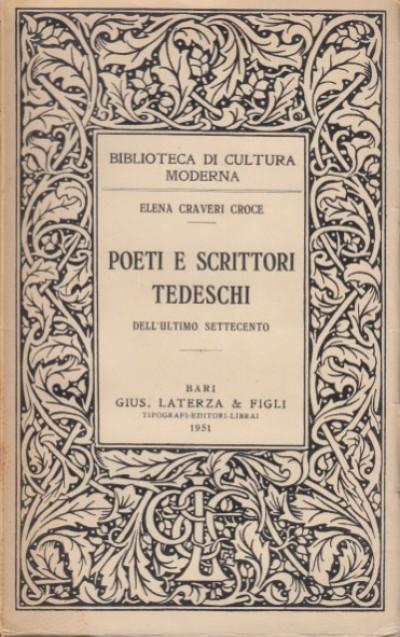 Poeti e scrittori tedeschi dell'ultimo settecento - Craveri Croce Elena