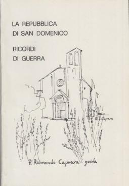 La Repubblica di San Domenico. Ricordi di Guerra