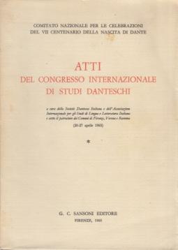 Atti del congresso internazionale di Studi Danteschi (20-27 aprile 1965)