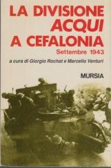 La divisione Acqui a Cefalonia. Settembre 1943