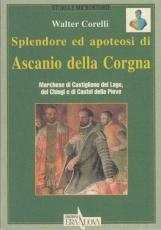 Splendore ed apoteosi di Ascanio della Cogna. Marchese di Castiglion del Lago del Chiugi e di Castel della Pieve
