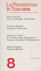 La resistenza in Toscana: Atti e studi dell'Istituto Storico della Resistenza in Toscana