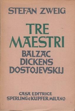 Tre Maestri Balzac, Dickens, Dostojevskij