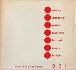 3+3+1 3 Pittori: Picasso, Giangrandi, Guttuso 3 Scultori: Giacometti, Franzosi, Moore 1 Orafo: Tradico