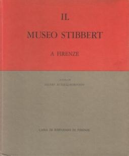 Il Museo Stibbert a Firenze Volume primo