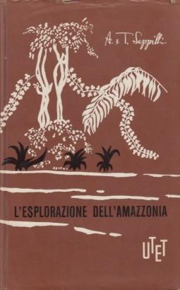 L'esplorazione dell'Amazzonia