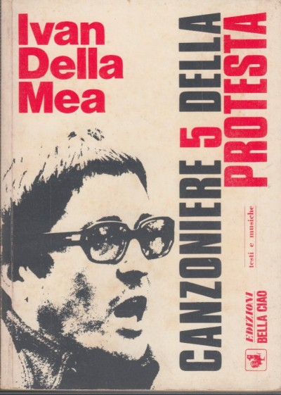 Canzoniere 5 della protesta - Della Mea Ivan