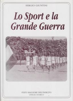 Lo Sport e la Grande Guerra