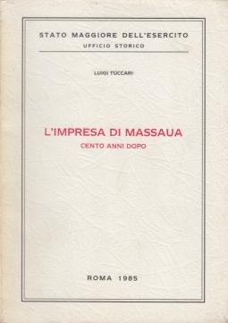 L'impresa di Massaua. Cento anni dopo