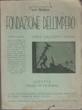 FONDAZIONE DELL'IMPERO - VISIONI ITALICHE - VEDETTA EDIZIONE 1937-1938 GENERALE